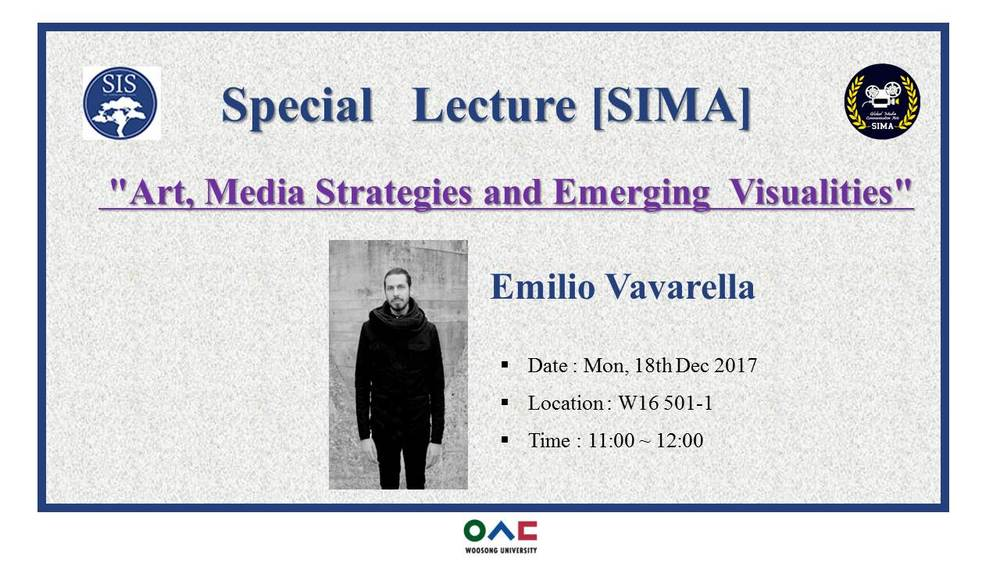 SIMA Dept Special Lecture - Art, Media Strategies and Emerging Visualities - on 18th December, 2017, Monday