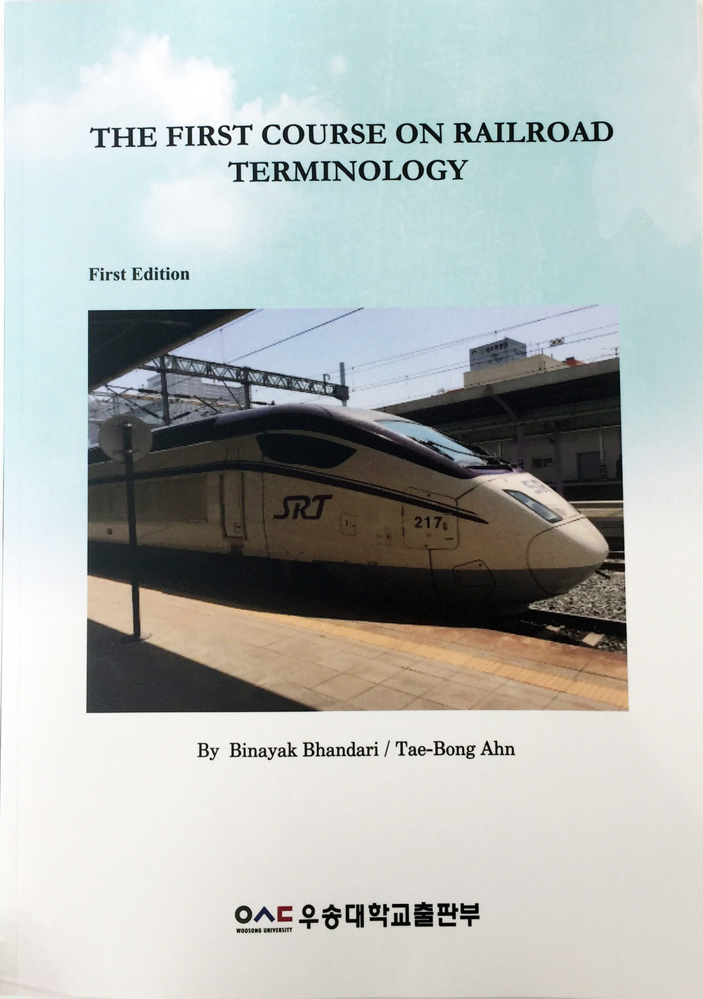 "Department of Railroad Integrated System Engineering (SIRA) published a book titled, ""The first course on Railroad Terminology""."