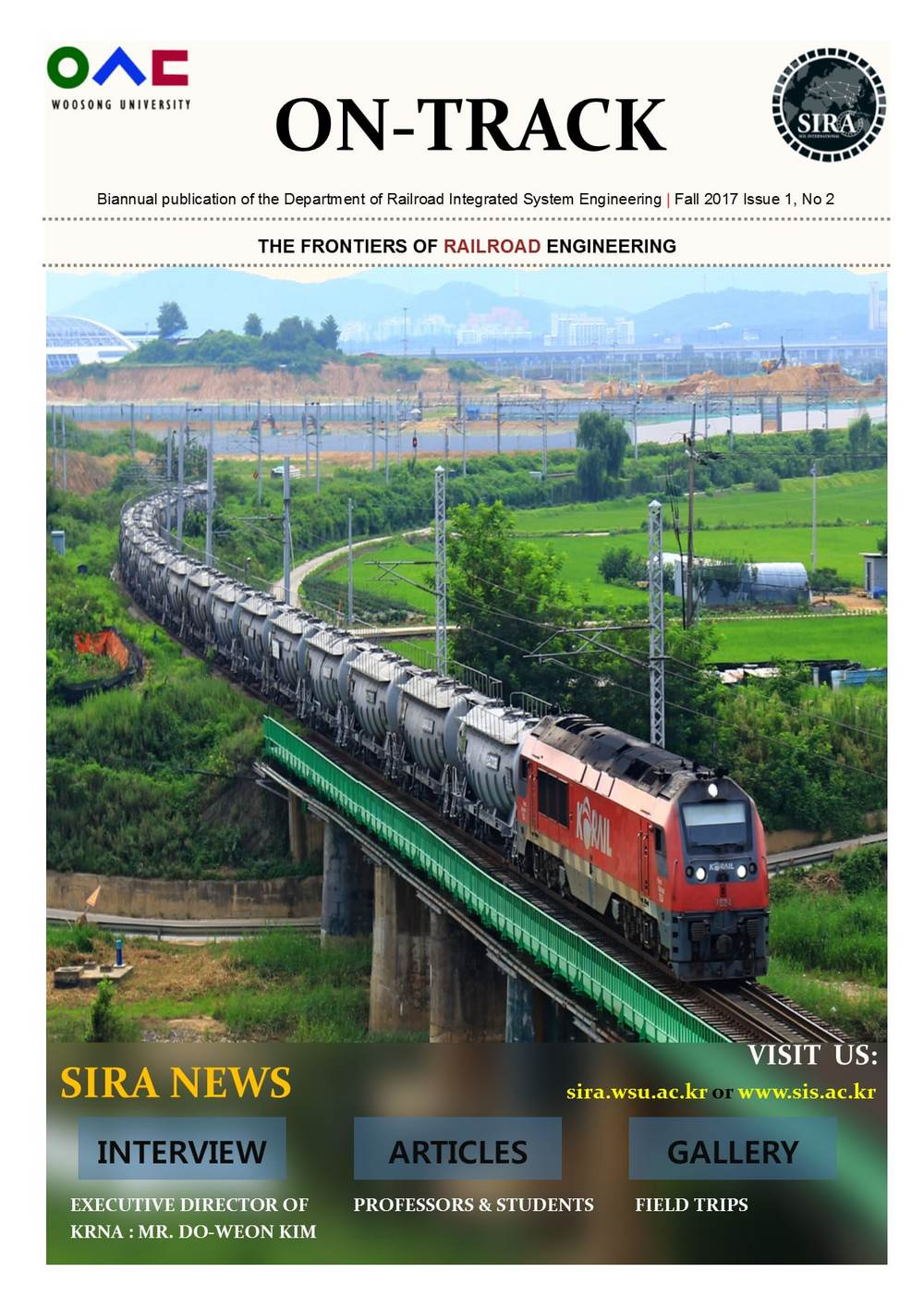 "Department of Railroad Integrated System Engineering (SIRA) is proud to announce the publication of its second issue of biannual ""On-Track"" magazine."